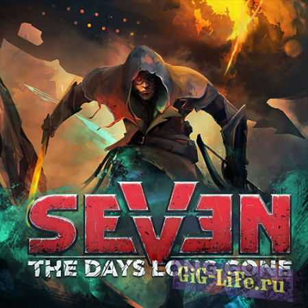 Seven: The Days Long Gone [v 1.2.0.1 + DLC] (2017) PC