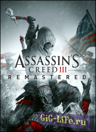 Assassin's Creed 3: Remastered [v 1.02] (2019) PC | RePack от =nemos=