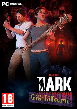 Fear the Dark Unknown - Survival Edition [v 1.31] (2019) PC | Лицензия