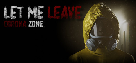 Let me leave corona zone (2020) PC | Лицензия